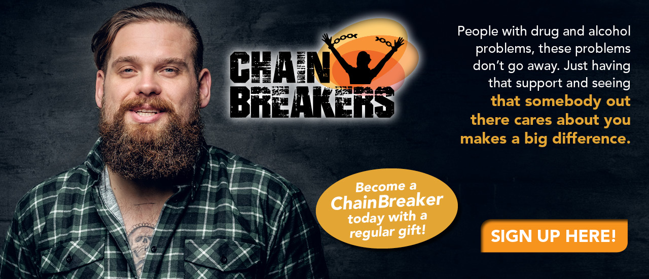Become a ChainBreaker today with a regular gift!